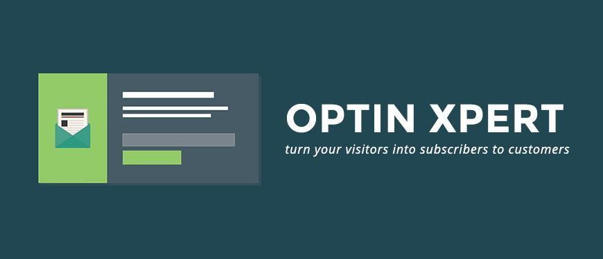 Introducing Optin Xpert converts your visitors into loyal subscribers to customers