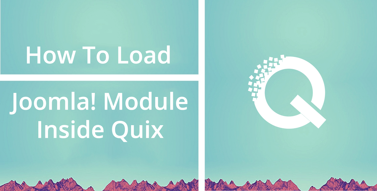 How to Load a Joomla Module inside Quix Element
