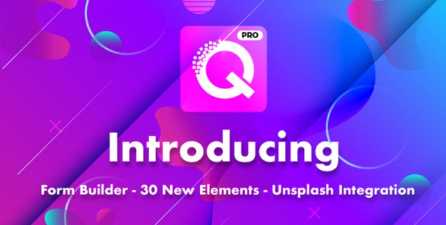 Introducing Quix Pro Beta - Form Builder, 30 New Elements, Unsplash Integration & Much More