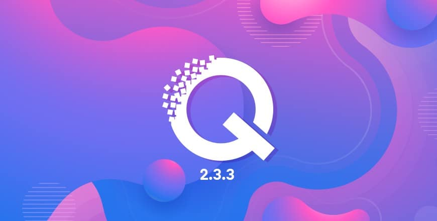 Quix 2.3.3 Arrived With a lot of Changes